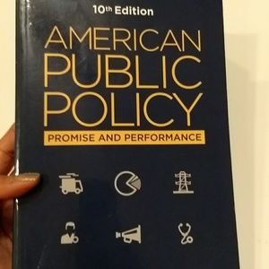 American Public Policy Promise and Performance